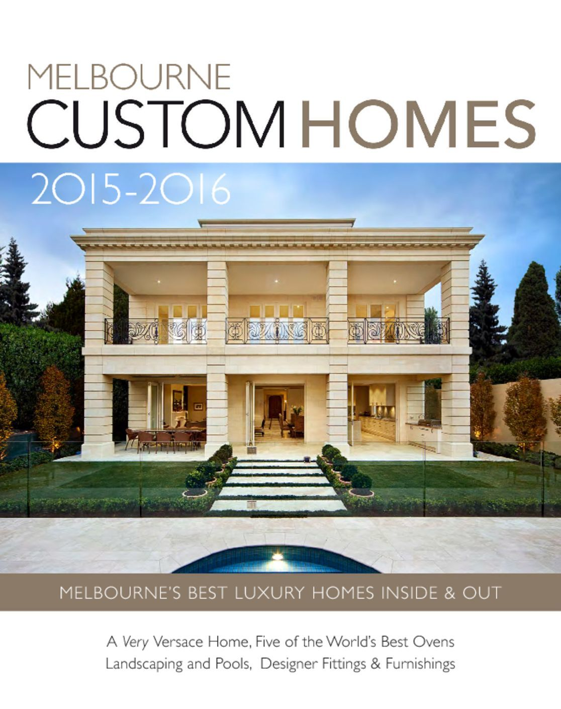Melbourne Custom Homes Digital Magazine