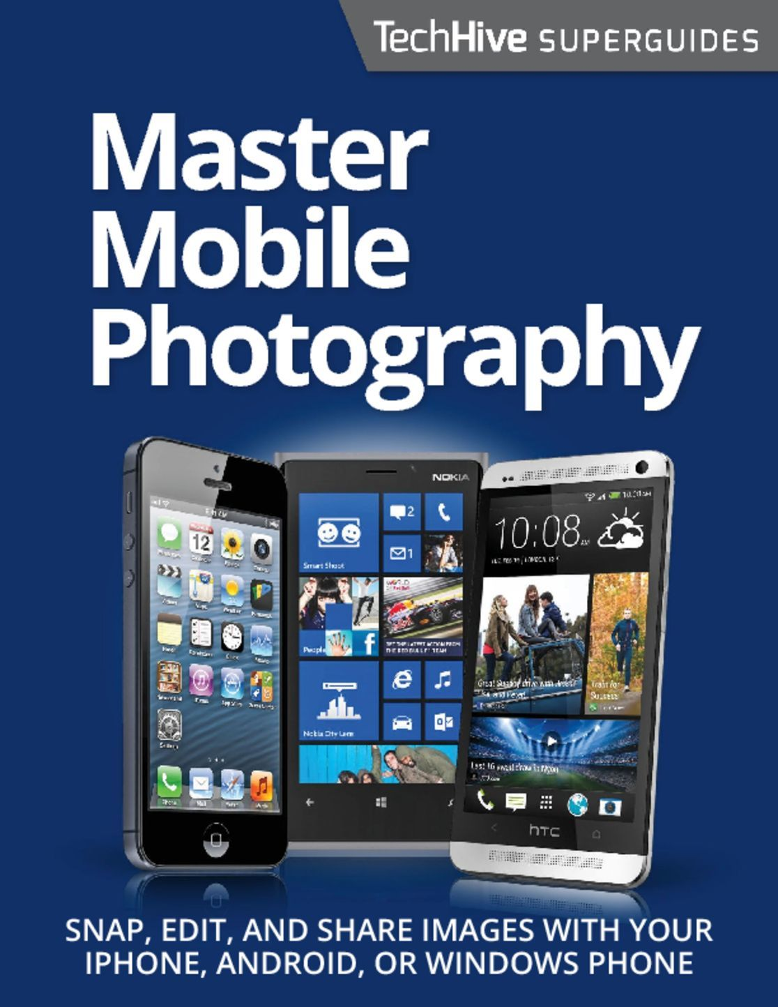 Master Mobile Photography Superguide Digital