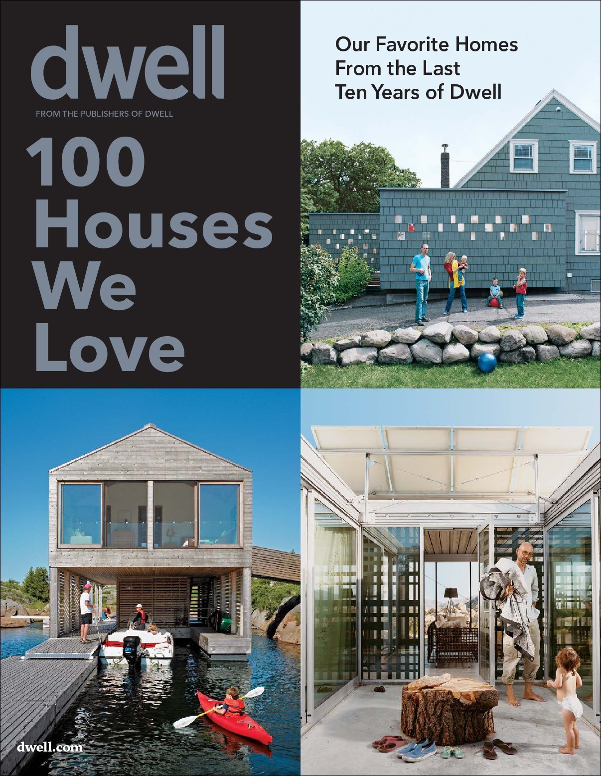 Dwell 100 Houses We Love Digital