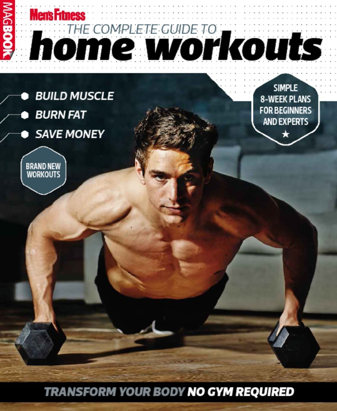 Men S Fitness Workout: Men's Fitness Complete Guide To Home Workouts Magazine