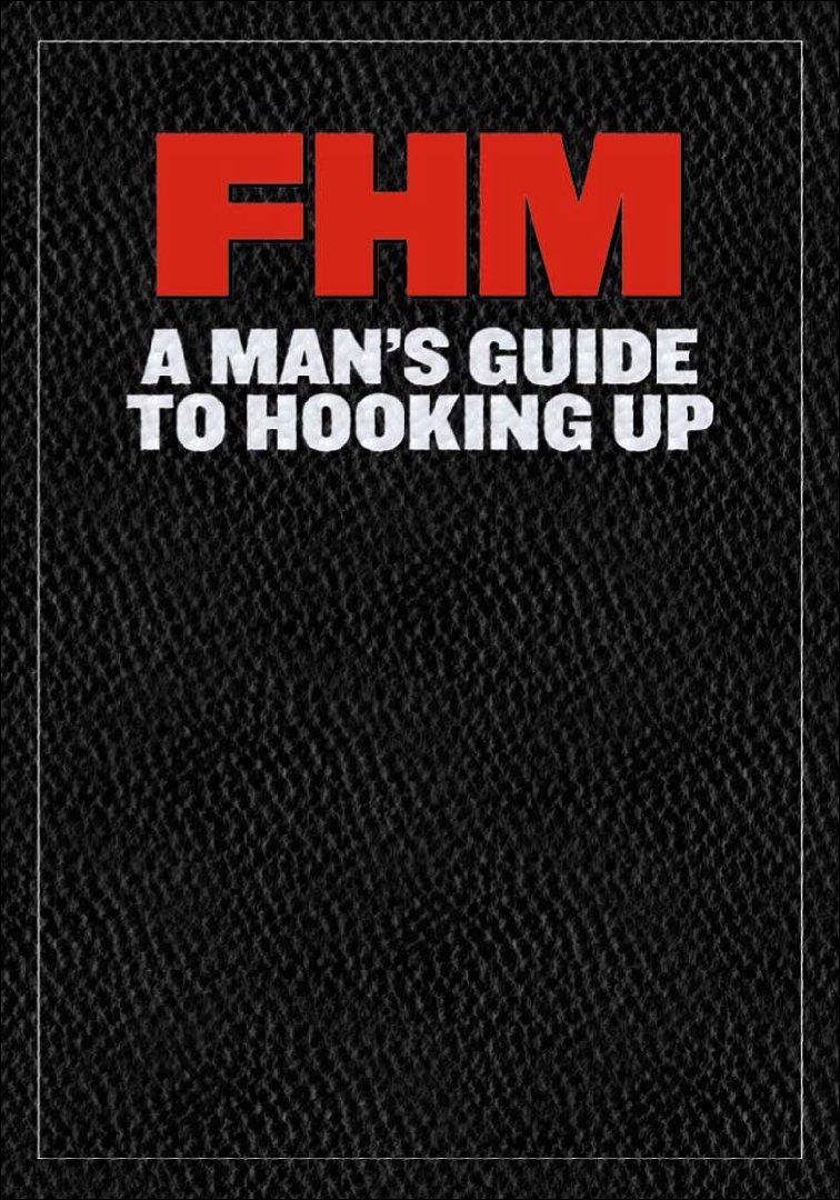 FHM A Mans Guide to Hooking Up Digital