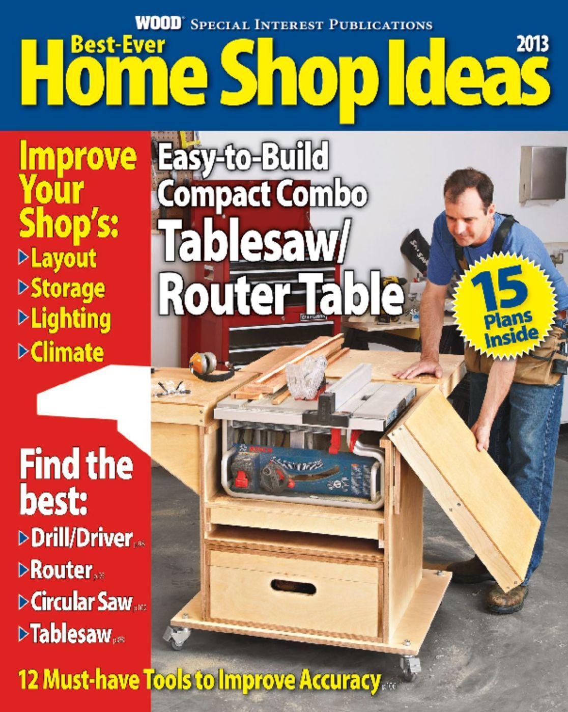 Best Ever Home Shop Ideas Magazine Digital