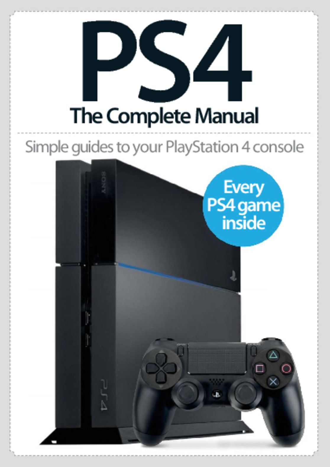 PS4 The Complete Manual Digital