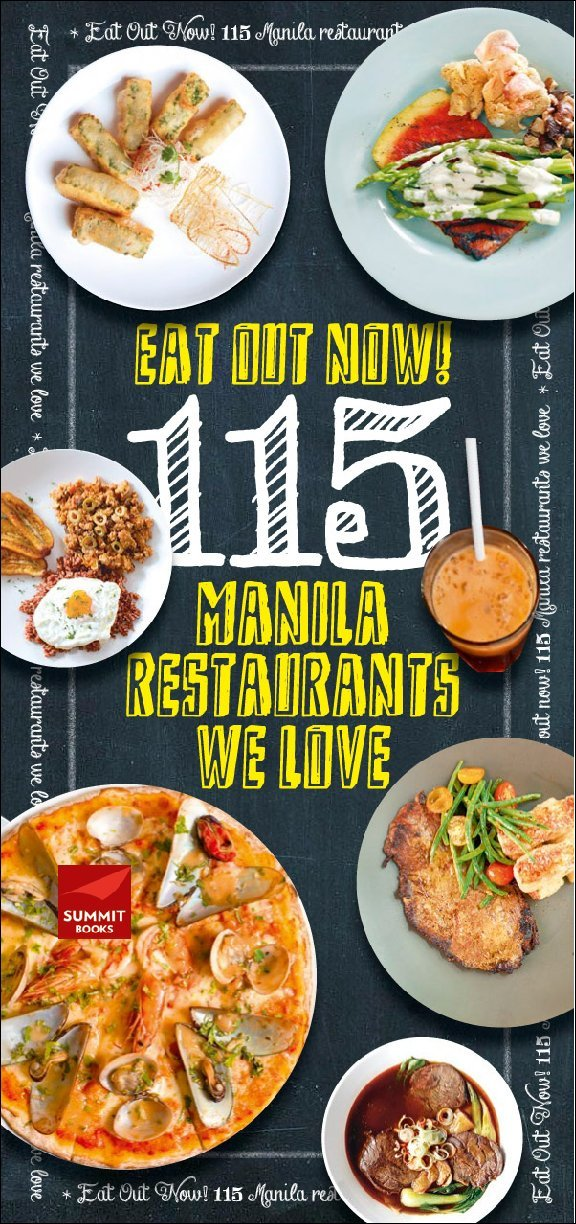 Eat Out Now! 115 Manila Restaurants We Love (Digital)