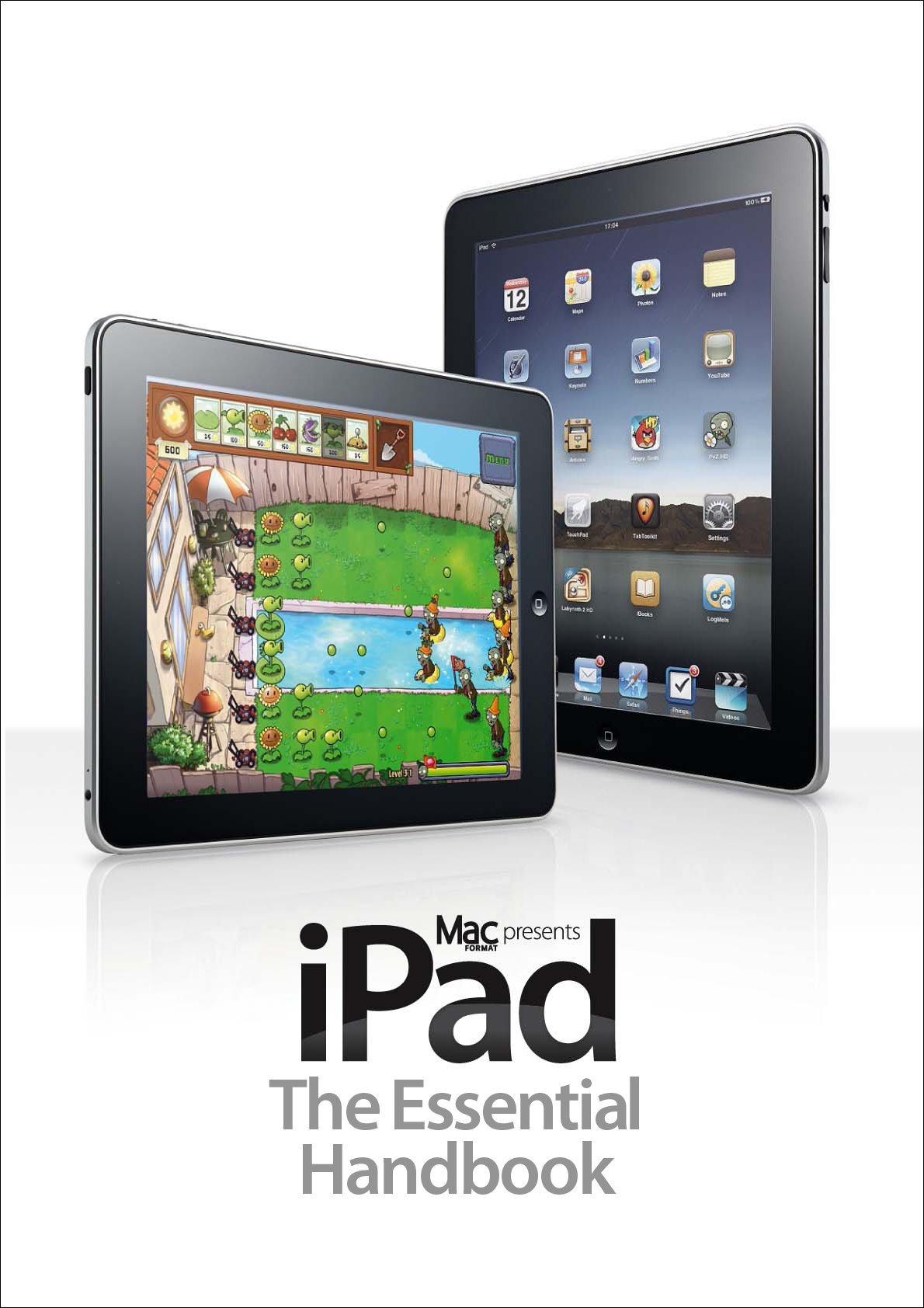 MacFormat Presents iPad The Essential Handbook Digital