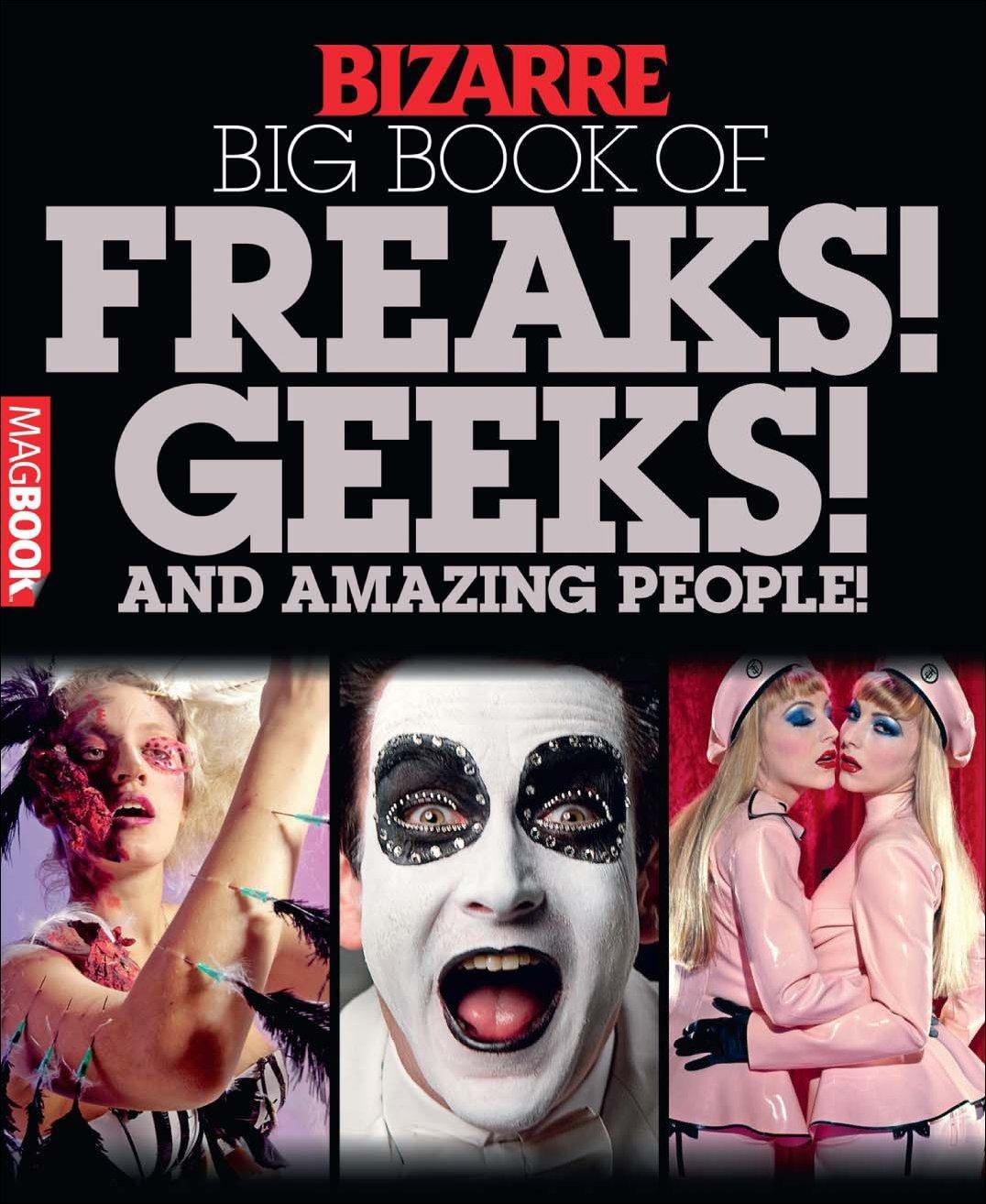 Bizarre Big Book of Freaks Geeks and Amazing People Digital