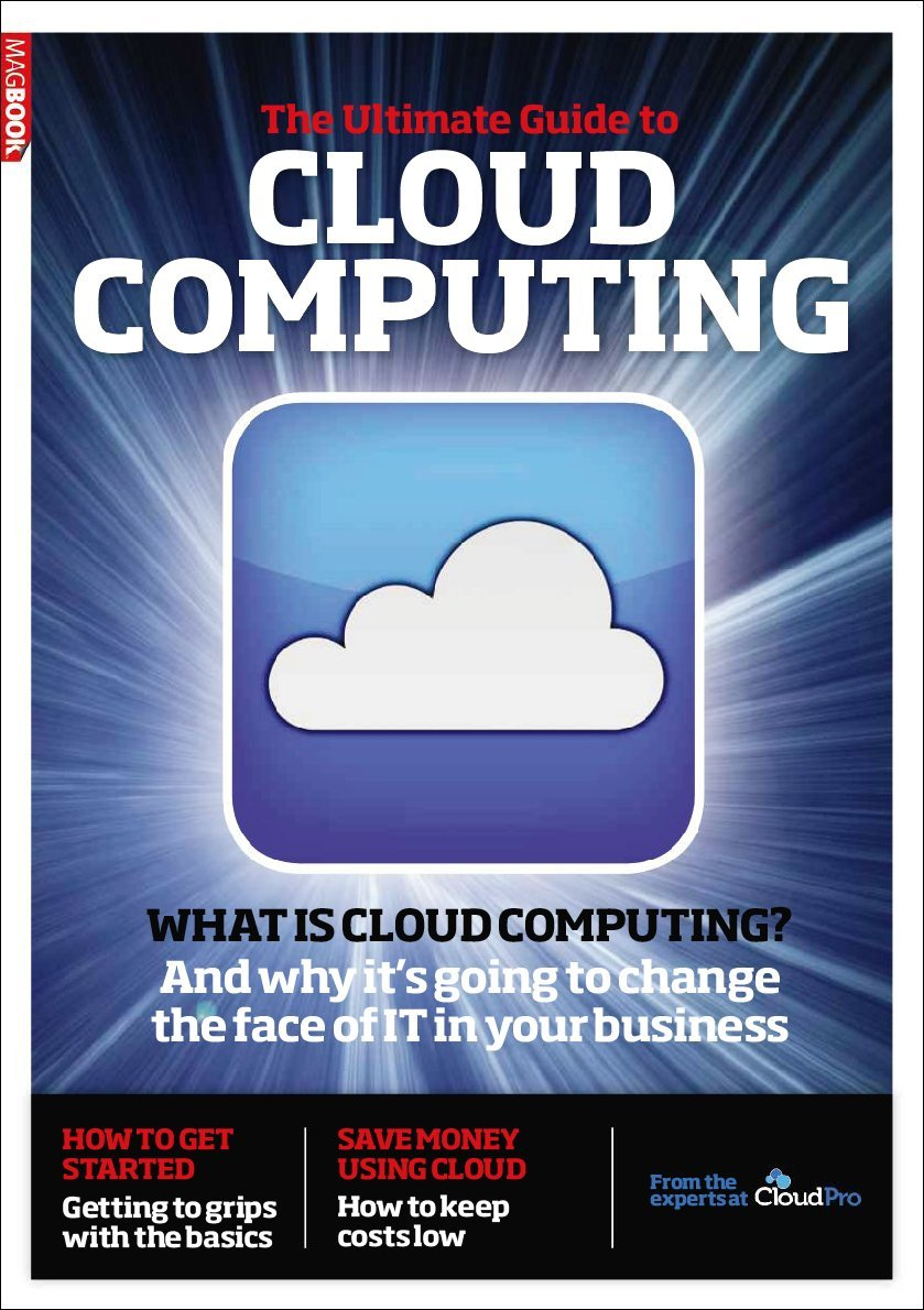 The ultimate guide to cloud computing magazine. Magbook special #2.