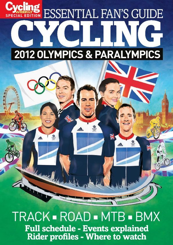 Cycling Weekly Special Edition Essential Fans Guide Cycling at London 2012 Olympics Digital