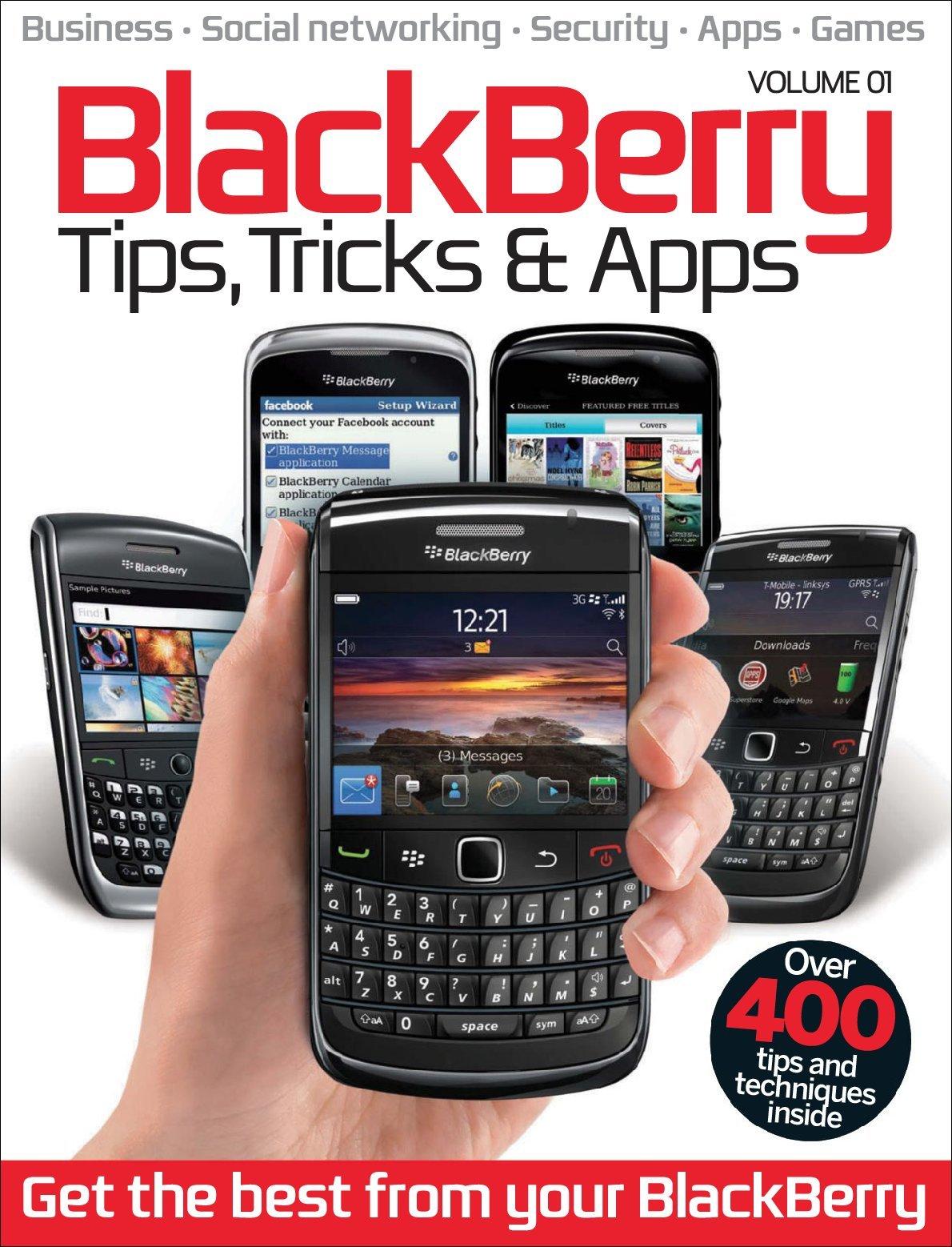 Blackberry Tips Tricks Apps Vol 1 Digital