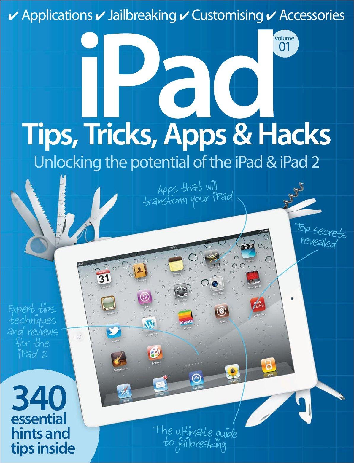 Ipad tips tricks apps amp hacks vol 1 digital magazine