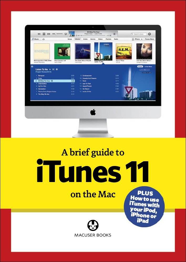 A brief guide to iTunes 11 Digital
