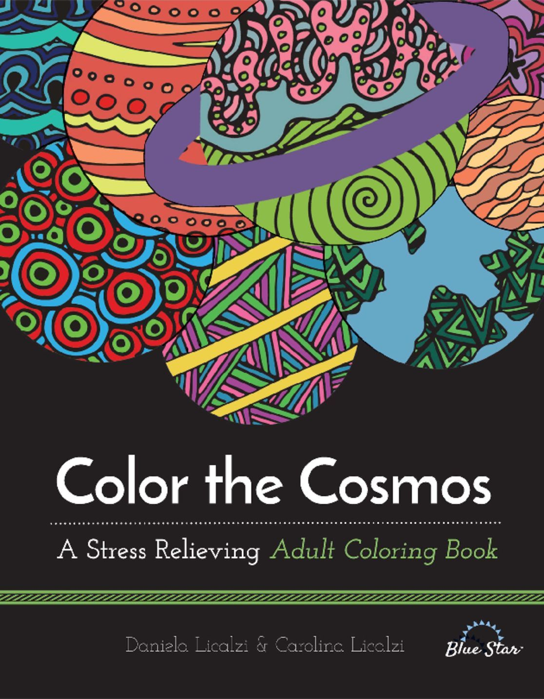 Color the Cosmos A Stress Relieving Adult Coloring Book Digital