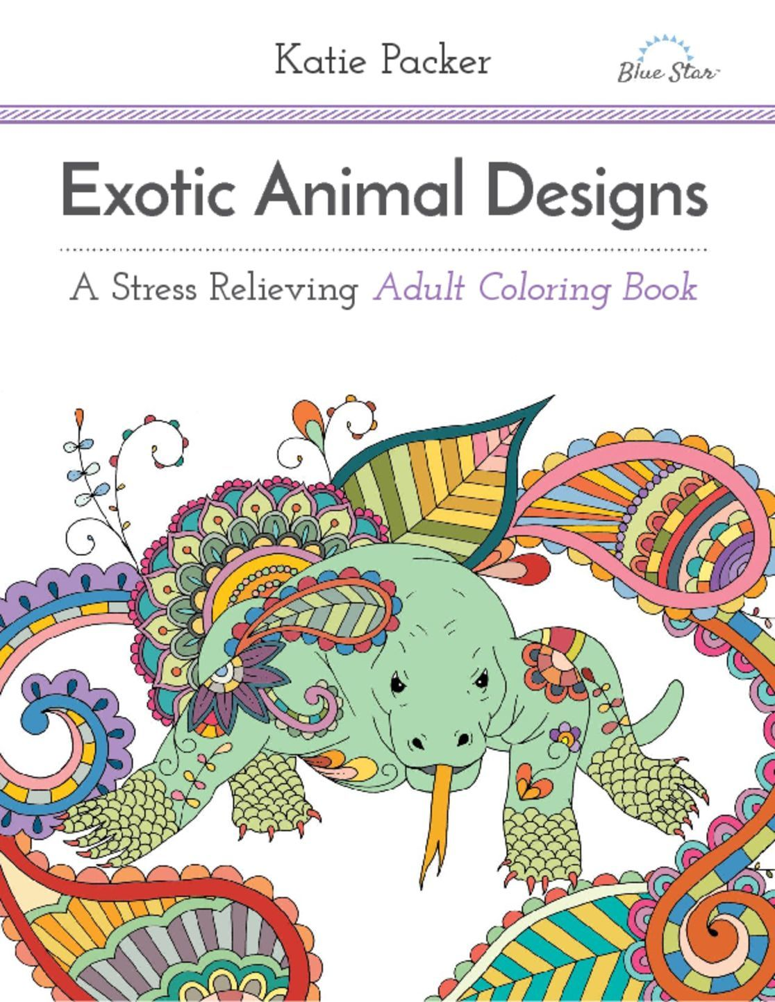 Exotic Animal Designs: A Stress Relieving Adult Coloring Book ...