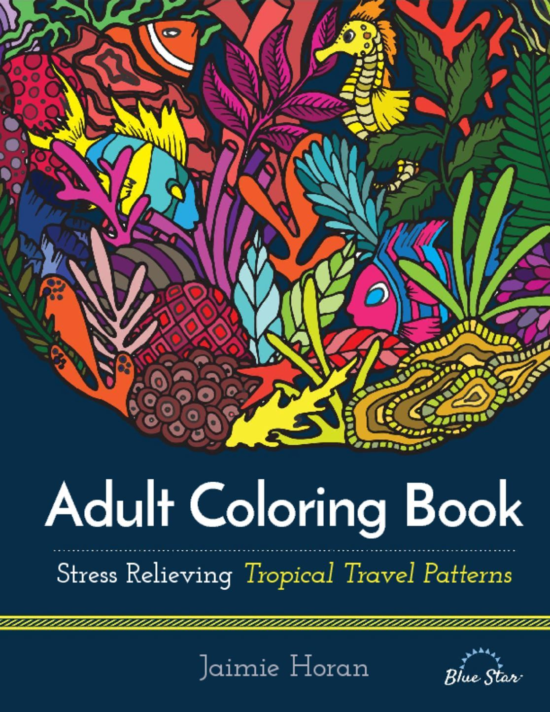 Adult Coloring Book Stress Relieving Tropical Travel Patterns Digital