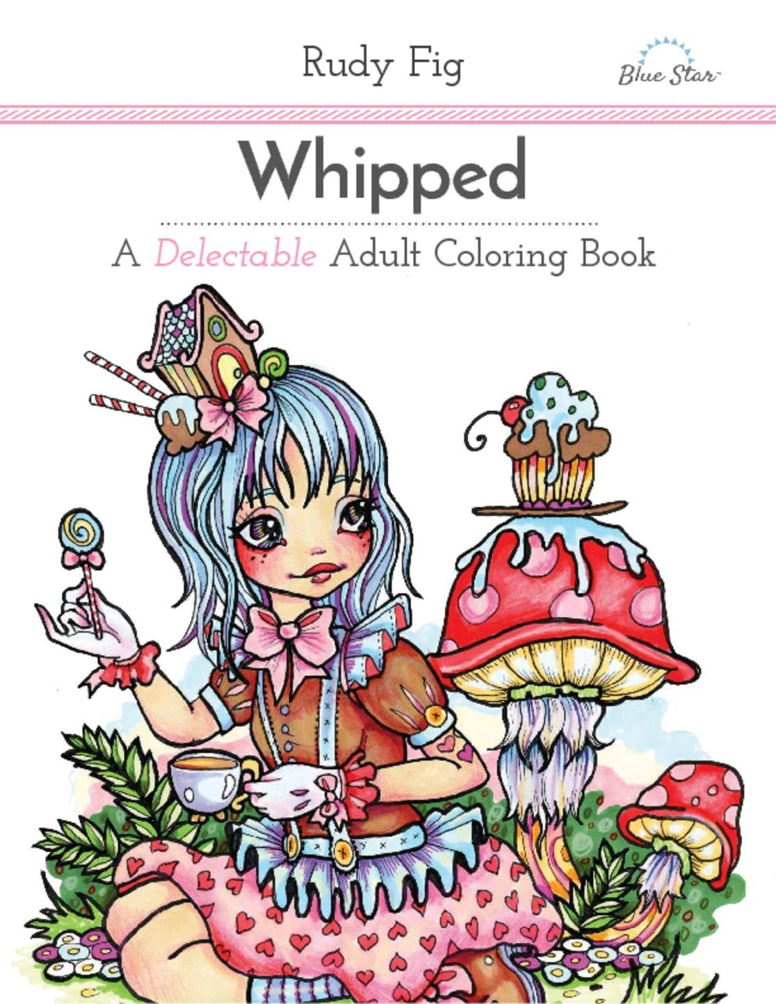Whipped A Delectable Adult Coloring Book Digital