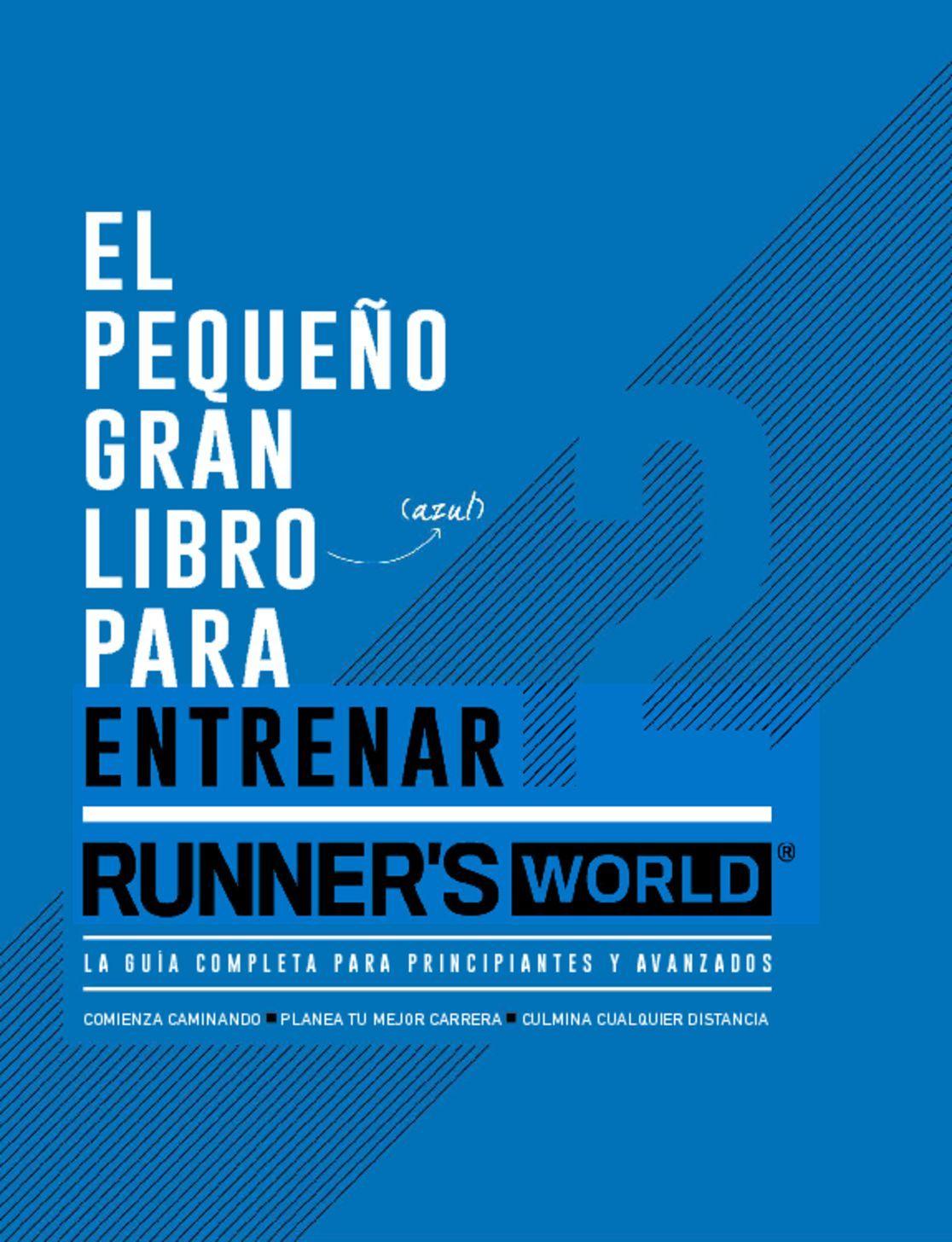 Runner's World México - El pequeño gran libro (azul) para