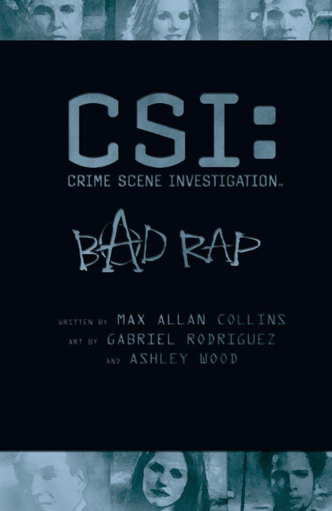 CSI Bad Rap Digital
