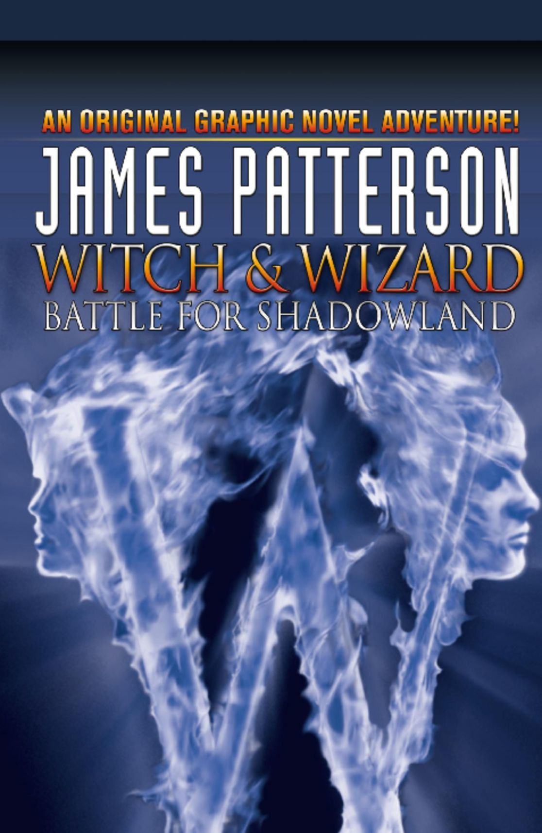 James Pattersons Witch Wizard Vol 1 Battle for Shadowland Digital