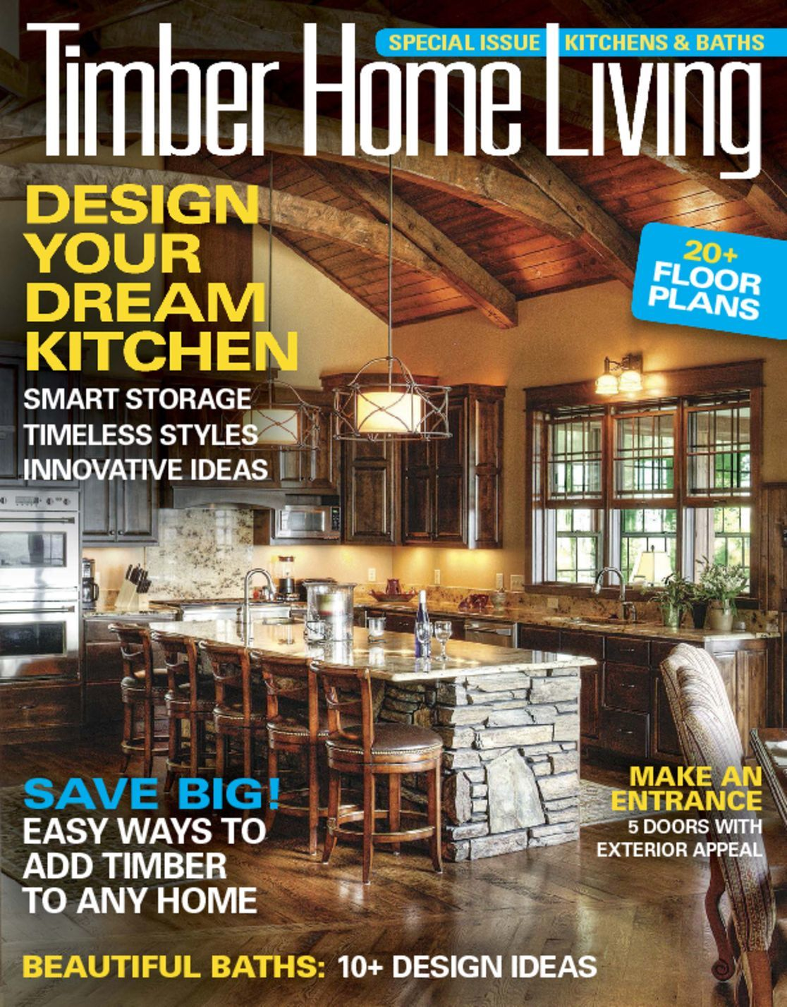 Timber Home Living Magazine Ideas For Custom Wood Homes
