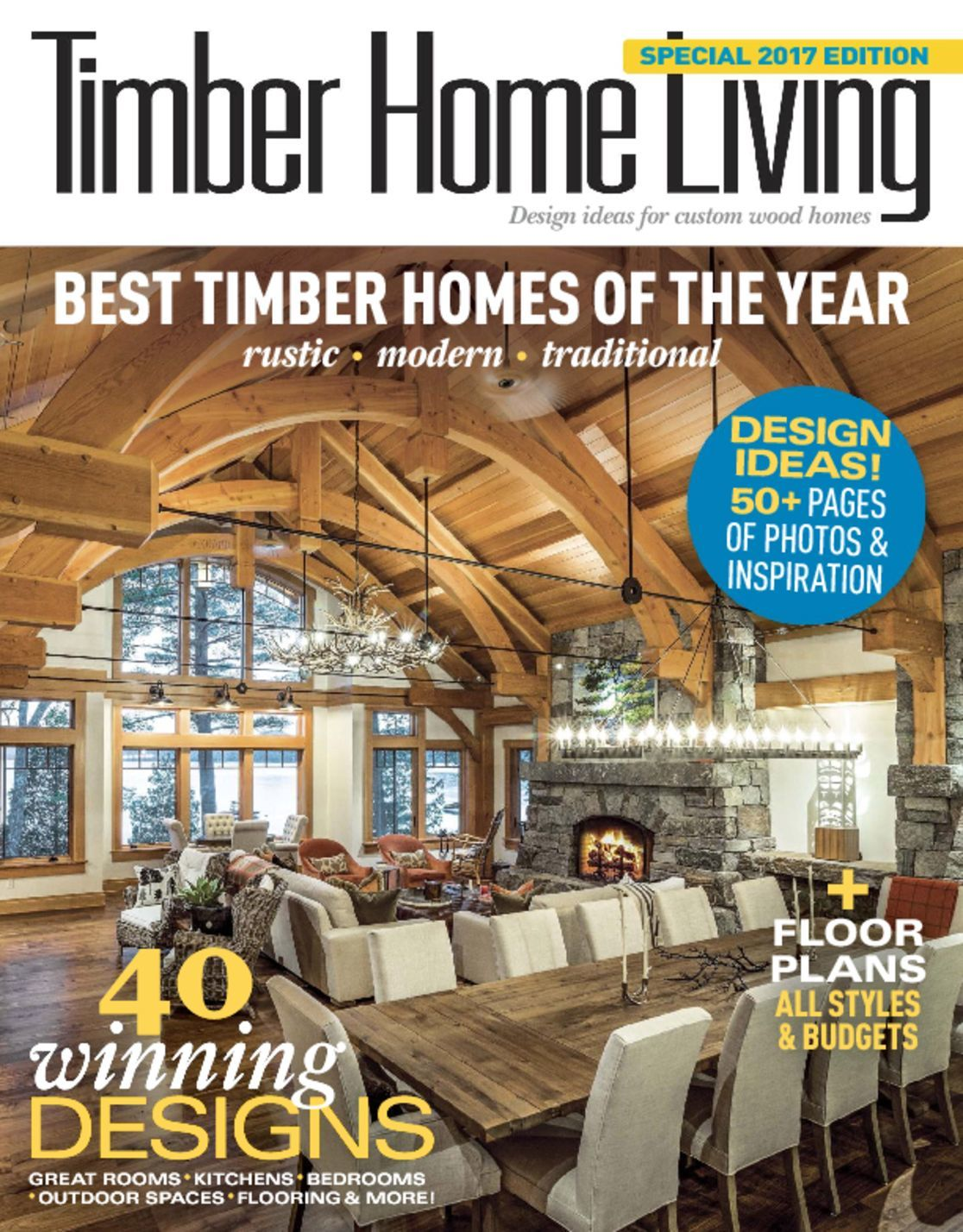 Timber home living magazine ideas for custom wood homes for Home living magazines