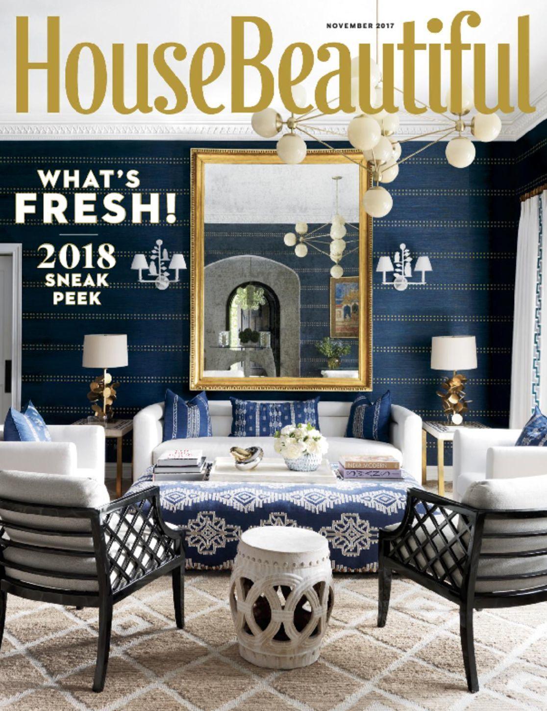 House Beautiful Magazine For A Beautiful Home