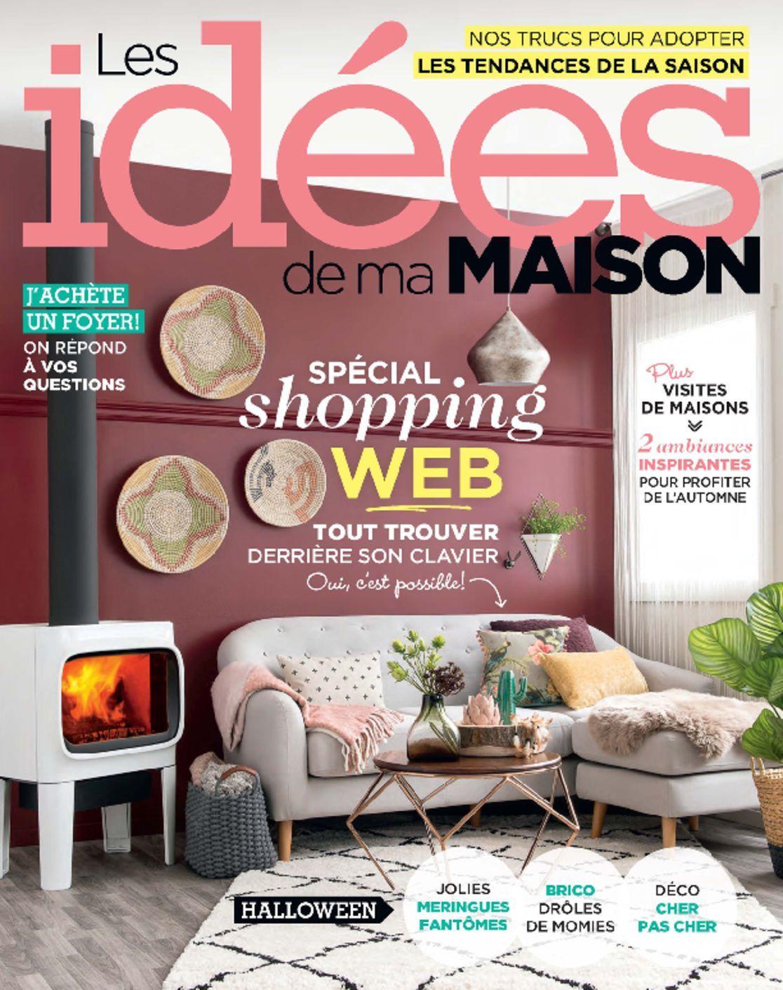 Les id es de ma maison magazine digital for Les idees de ma maison