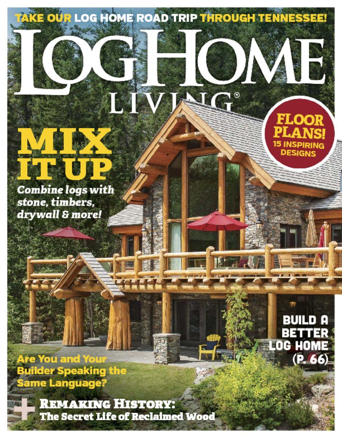 Log Home Living Digital Magazine