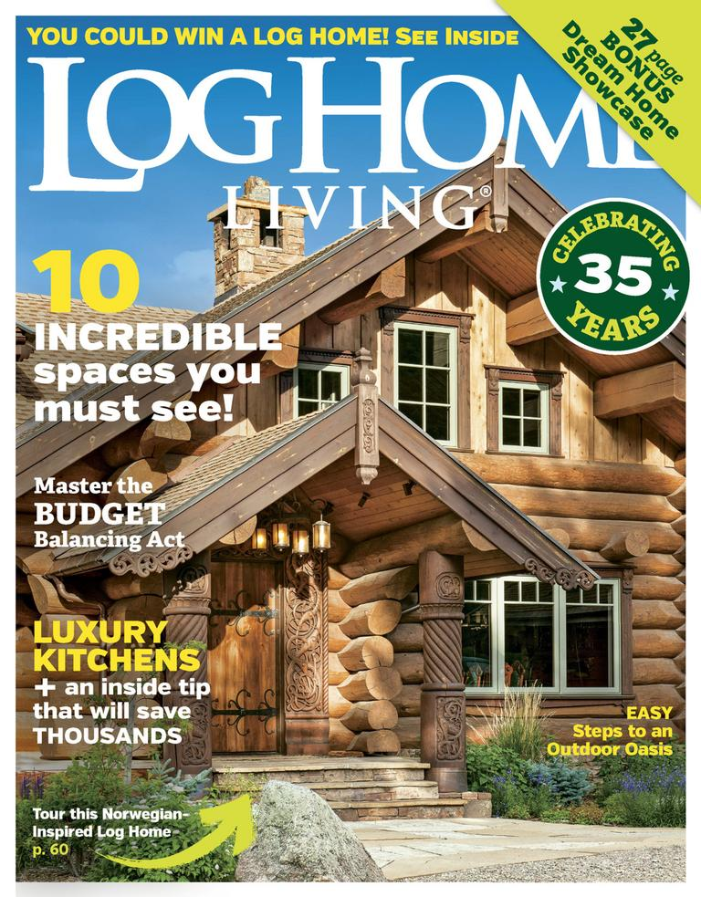 Log home living magazine digital for Log homes magazine