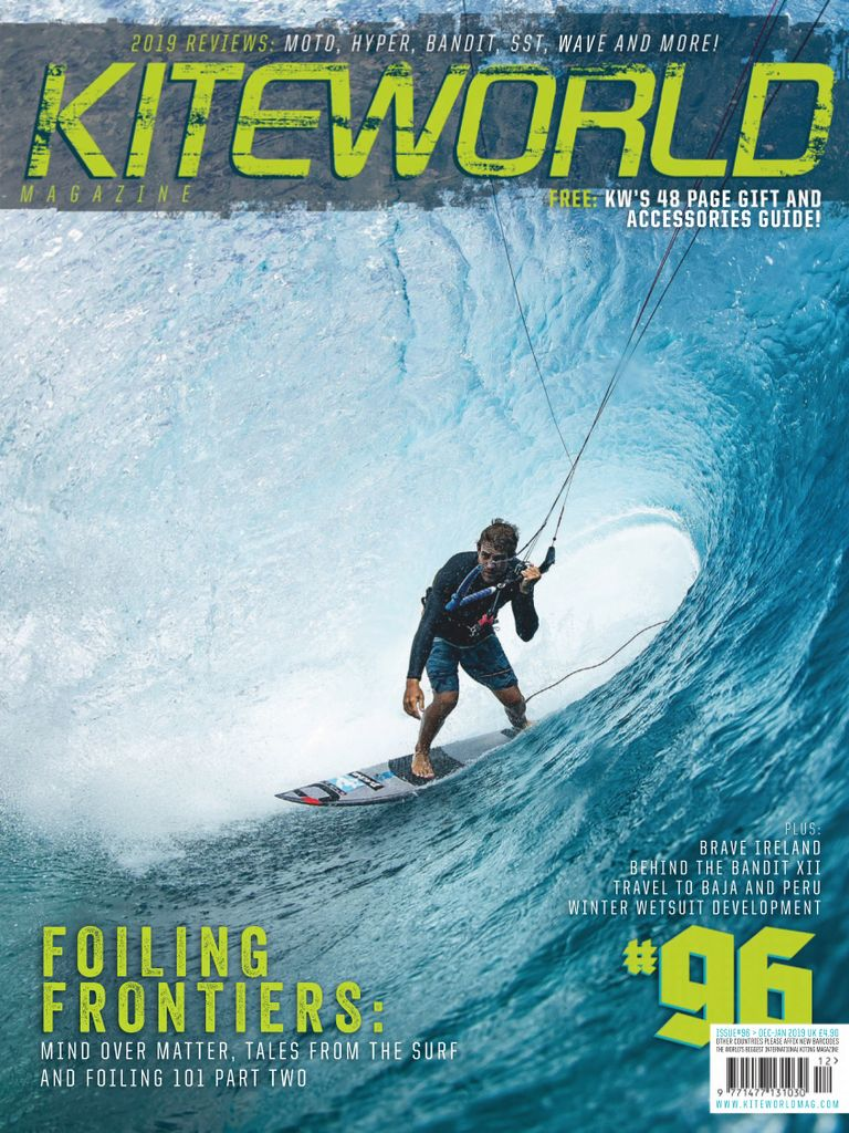 Kiteworld is essential reading for all kiteboarders, since 2002. Read the best reviews of the latest kites, boards and gear and improve your riding with our technique articles - whatever level you're at. Kiteworld's editorial team includes World Champions Aaron Hadlow and Mark Shinn and top coaches like Brandon Scheid. Each issue is packed with the inspiration and know-how you'll need to fuel your next ride