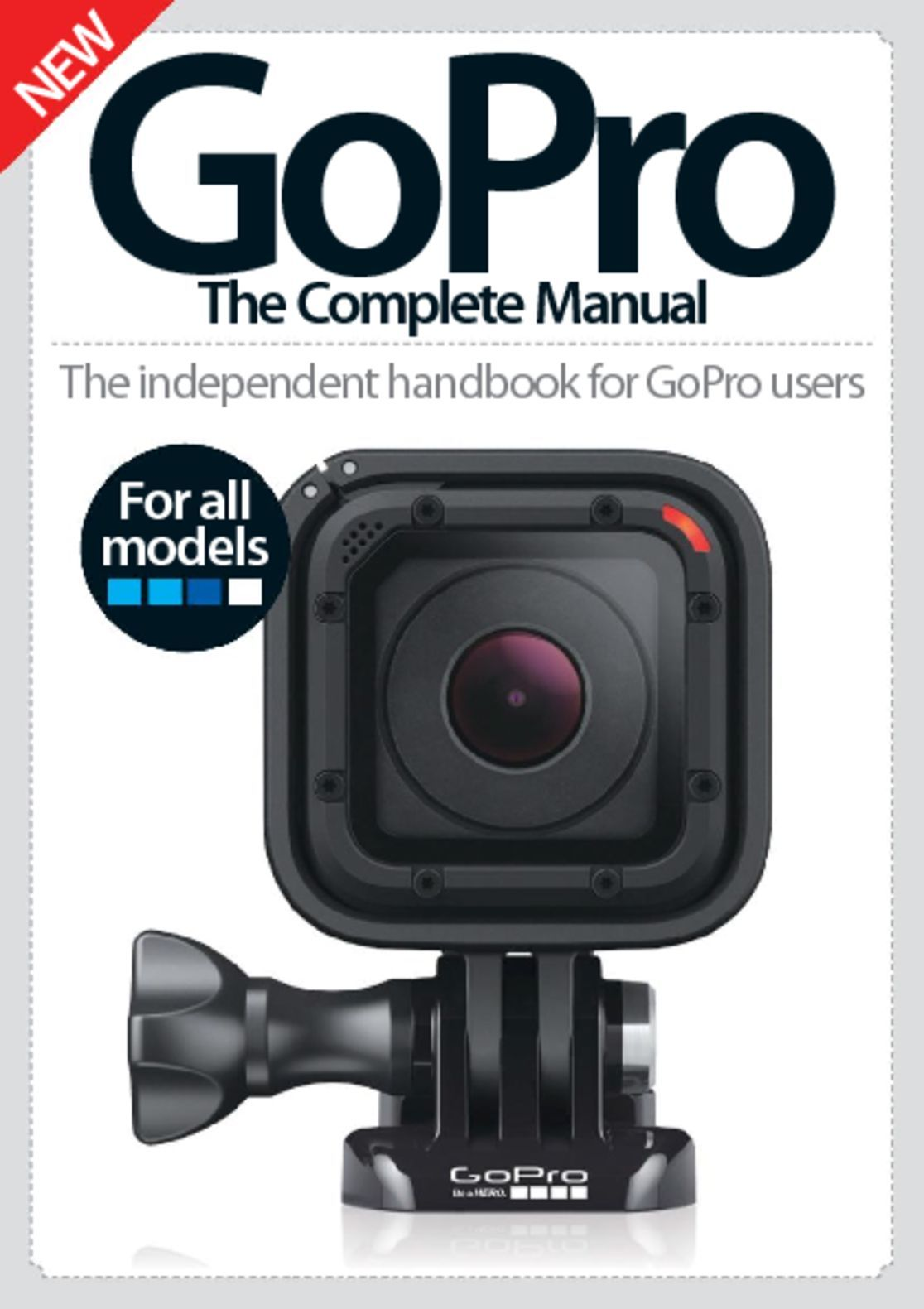 GoPro The Complete Manual (Digital)