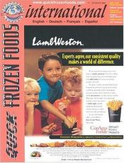 Quick Frozen Foods International Magazine provides reports on the worldwide frozen foods market. An international publication of up-to-the-minute news of frozen foods for processors, exporters and importers, wholesalers, retailers, equipment manufacturers, packagers, transportation and storage.