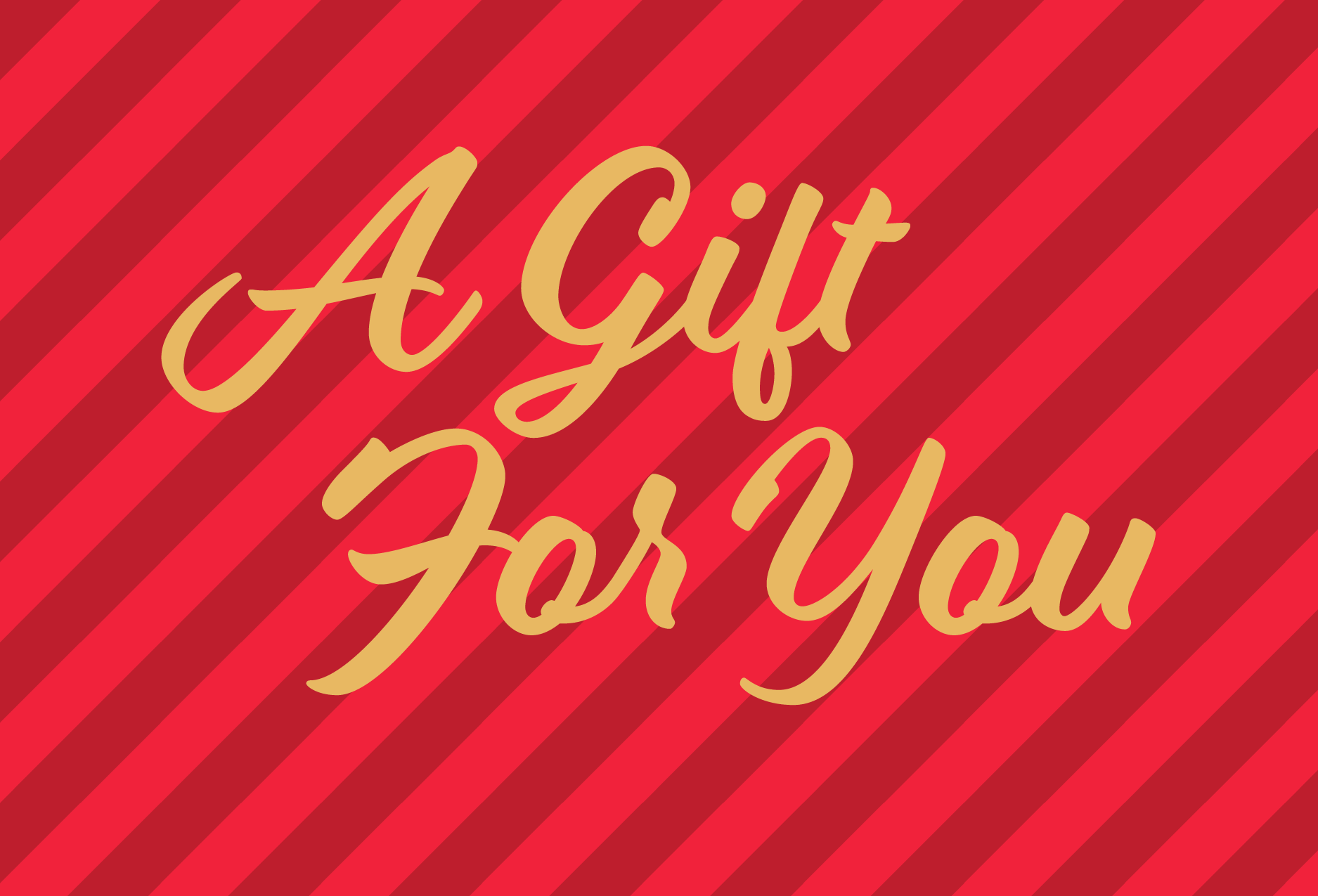 A Gift For You Postcard
