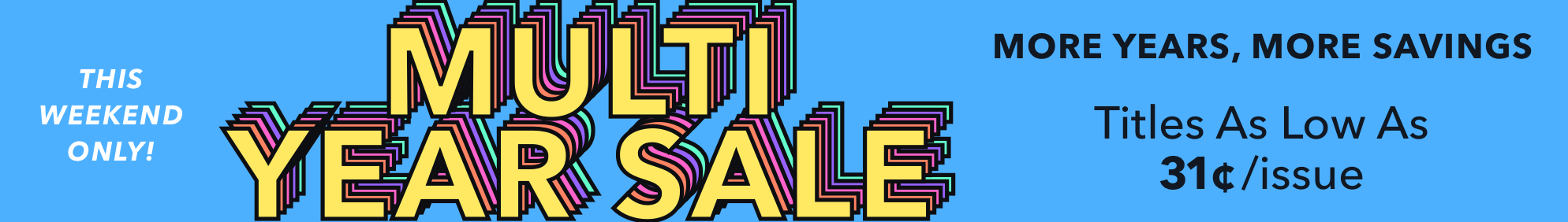 Multi-Year Sale- Oct 18 Aff