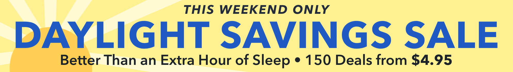 The Daylight Savings Sale 2019