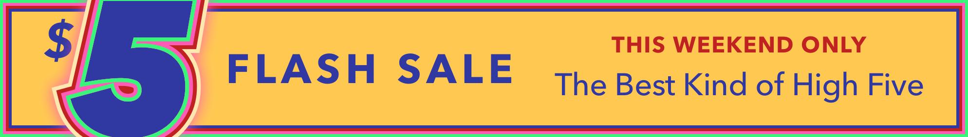 The $5 Sale - April 2019