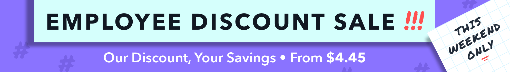 The Employee Discount Sale October 2019