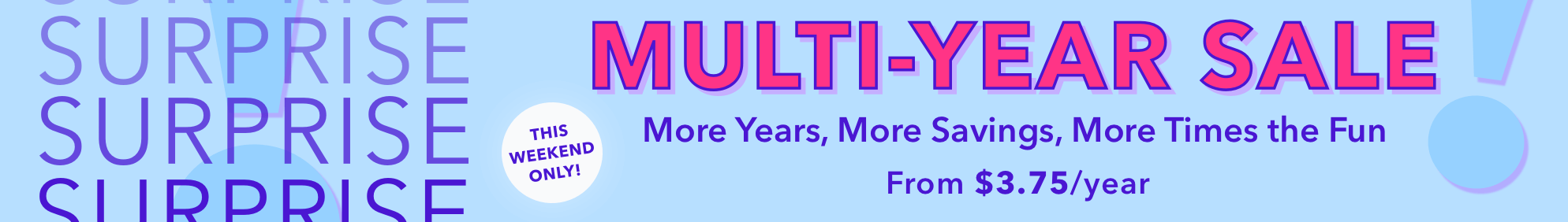 The Multi-Year Sale Oct 20