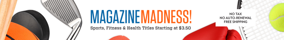Magazine Madness! Sports Titles up to 90% off!