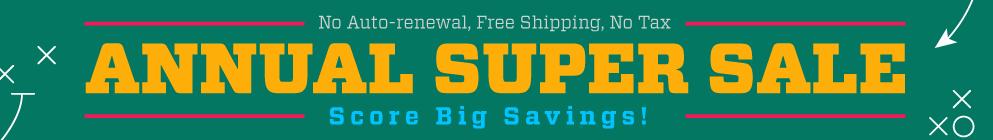 Annual SUPER SALE - Score Big Savings!