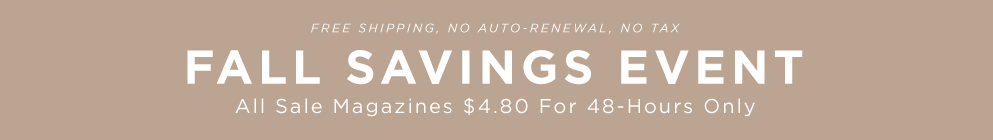 $4.80 For 48 Hours - Fall Savings Event!