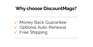 Why Choose DiscountMags? Money Back Guarantee, Optional Auto-Renewal, Free Shipping.