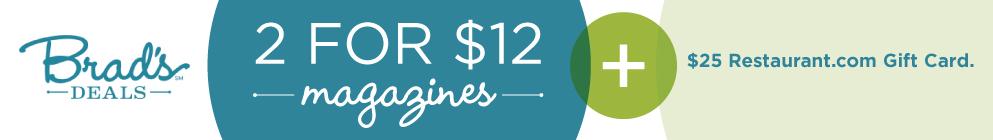 2 Magazines + $25 Restaurant.com Gift Card for $12