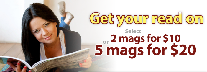 Select 2 Magazines for 10 or 5 Magazines for 20