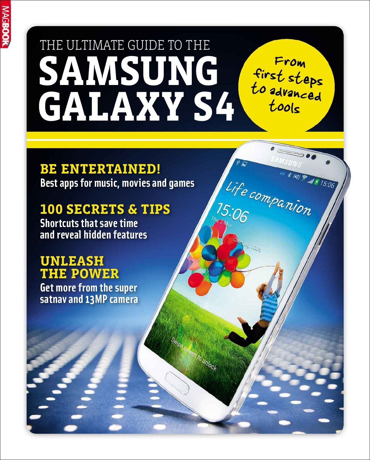 The Ultimate Guide To The Samsung Galaxy S4 (Digital)