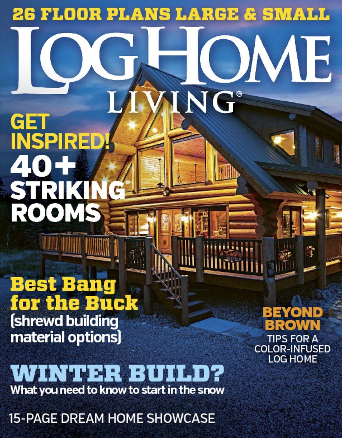 4916 log home living cover 2016 january for Log homes magazine