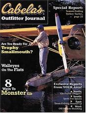 Cabela's Outfitter Journal Magazine, the world's foremost outfitter since , and Vulcan Outdoors have teamed up to bring you Cabela's Outfitter Journal. No other national hunting and fishing magazine features specialized information for each region in the country- from the south.