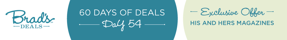Brad's Deals 60 Days of Deals 2013: Day 54